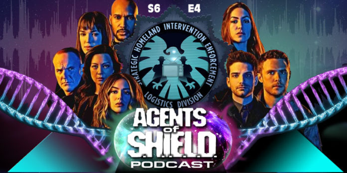 The Agents of SHIELD Podcast: Our Review of Season 6, Episode 4: Code Yellow