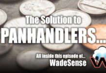 WadeSense: The Solution to Panhandlers is...
