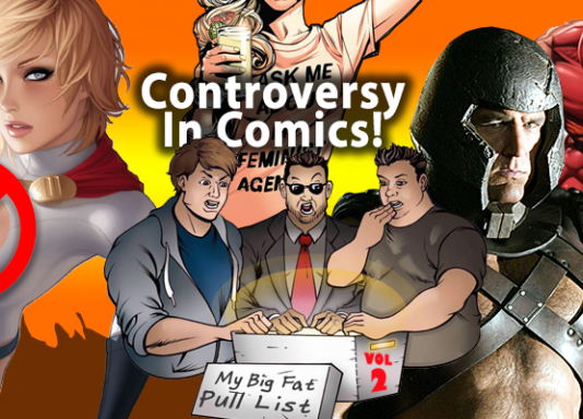 My Big Fat Pull List: Controversy In Comics