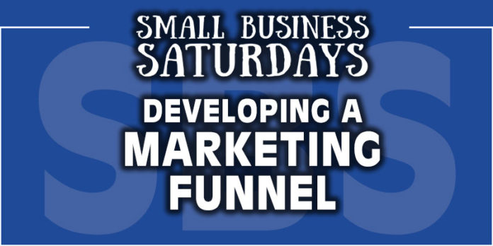 Small Business Saturdays: Developing a Marketing Funnel