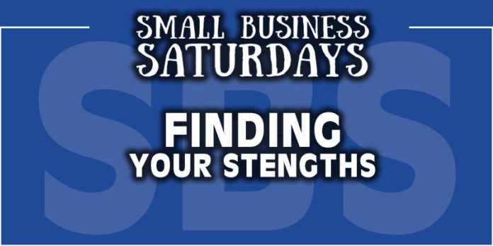 Small Business Saturdays: Finding Your Strengths