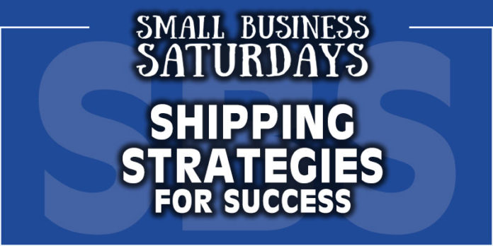 Small Business Saturdays: Shipping Strategies for Success