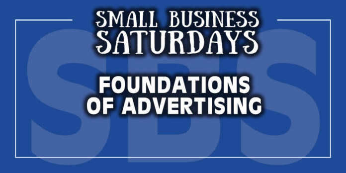 Small Business Saturdays: Foundations of Advertising