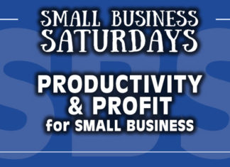 Small Business Saturdays: Productivity & Profit for Small Business