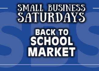 Small Business Saturdays: Back to School Market