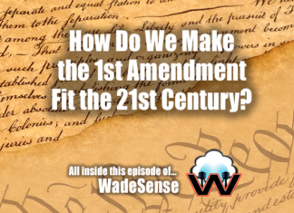 WadeSense: Crafting the First Amendment for Action - in The 21st Century