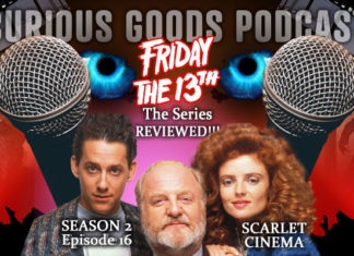 Curious Goods: Scarlet Cinema - A Revisit, Retelling and Review of Friday The 13th: The Series - S2E16