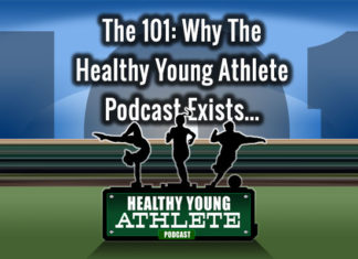 The Healthy Young Athlete Podcast: An Origina Story from Dr. Mark Halstead...