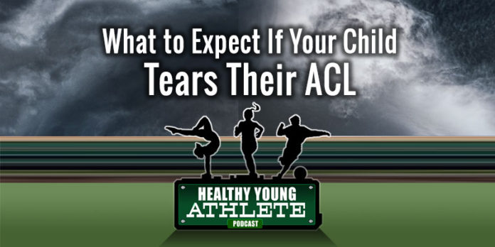 Healthy Young Athlete Podcast: Your Child has Torn Their ACL, Now What? An Interview with Dr. Jennifer Beck, Paul Jenkins & Summer Runestad