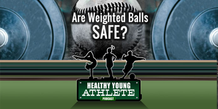 Healthy Young Athlete Podcast: Training with Weighted Balls - Is it Safe? A Detailed Discussion with Dr. Jason Zaremski