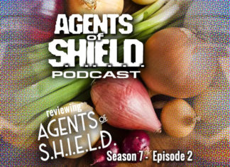 "Agents of SHIELD Podcast: Our Review of ""Know Your Onions"" (S7E2)"