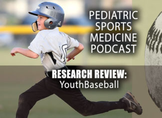 Pediatric Sports Medicine Podcast: It's All in the Research: Youth Baseball...