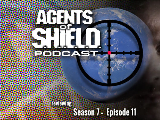 "Agents of SHIELD Podcast: Our Review of ""Brand New Day"" (S7E11)"