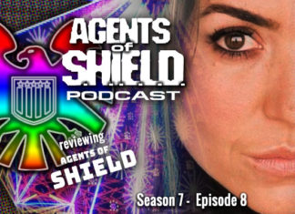 "Agents of SHIELD Podcast: Our Review of ""After, Before..."" (S7E8)"