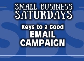 Small Business Saturdays: Keys to a Good Email Campaign