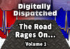 Digitally Dispatched: Driving + Anger = DANGER