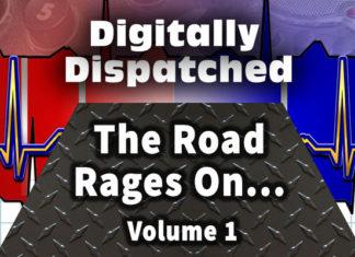 Digitally Dispatched: Driving + Anger = DANGER