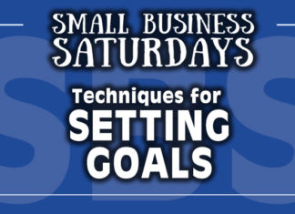 Small Business Saturdays: Techniques for Setting Goals