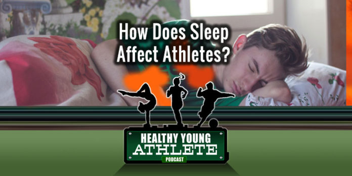 Healthy Young Athlete Podcast: Sleep and How It Impacts Athletes...
