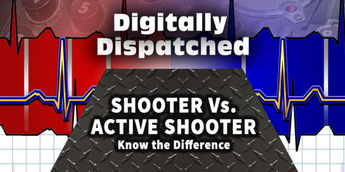 Digitally Dispatched: Know the Difference Between a Shooter & an Active Shooter