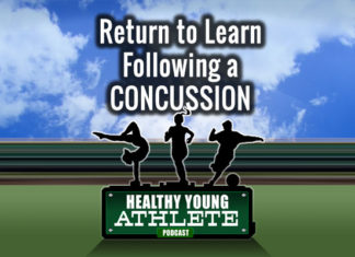 Healthy Young Athlete Podcast: The Path to Returning to Learn - Post-Concussion...