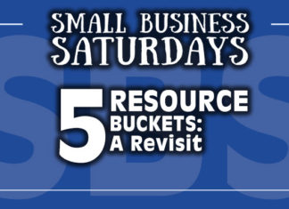 Small Business Saturdays: 5 Resource Buckets - A Revisit...