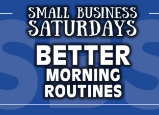 Small Busines Saturdays: Better Morning Routines
