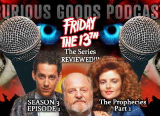 """Curious Goods: A Review of """"The Prophecies - Part I"""" – Season 3, Episode 1 of Friday The 13th: The Series"""