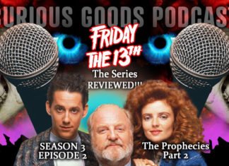 """Curious Goods: A Review of """"The Prophecies, Part II"""" – Season 3, Episode 2 of Friday The 13th: The Series"""