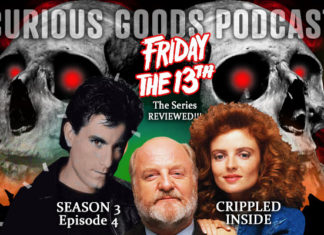 """Curious Goods: A Review of """"Crippled Inside"""" – Season 3, Episode 4 of Friday The 13th: The Series"""