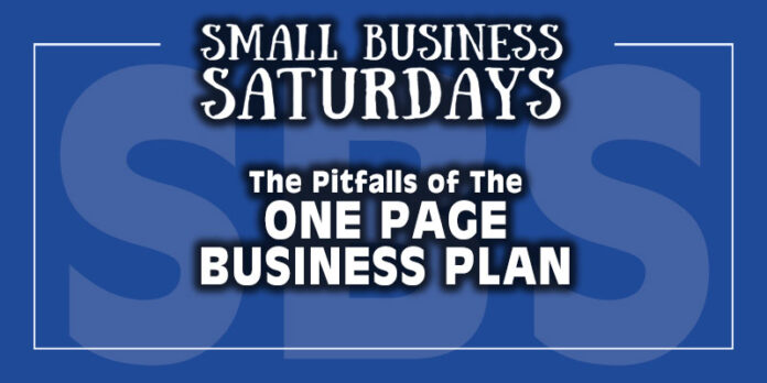 Small Business Saturdays: Pitfalls of a One Page Business Plan...