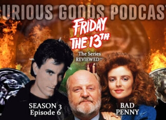 "Curious Goods: A Review of ""Bad Penny"" - Season 3, Episode 6 of Friday The 13th: The Series"