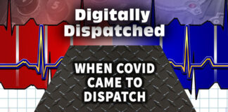 Digitally Dispatched Podcast: When COVID Came to Dispatch...