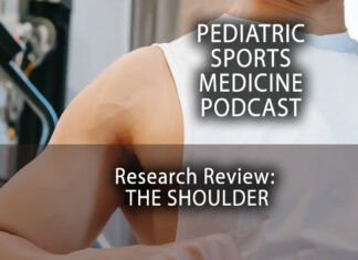 Pediatric Sports Medicine Podcast: Connecting the Dots - Your Shoulder & Research...