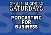 Podcasting for Business: Small Business Saturdays Podcast
