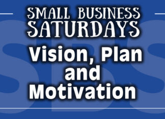 Small Business Saturdays Podcast: Vision, Plan and Motivation