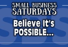 Small Business Saturdays: Believe It's Possible...