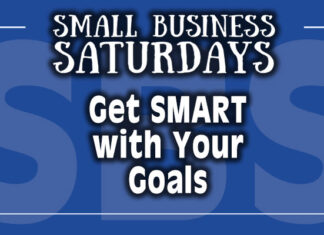 Small Business Saturdays: Get SMART with Your Goals