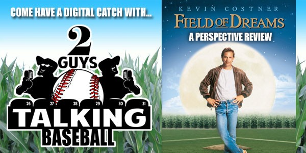 The Field of Dreams Perspective Review...