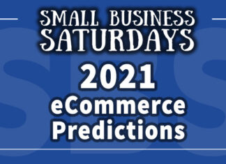 2021 eCommerce Predictions: Small Business Saturdays Podcast