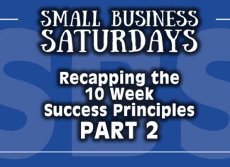 Small Business Saturdays Podcast: Reviewing The 10 Week Success Principles Project - 2 of 3