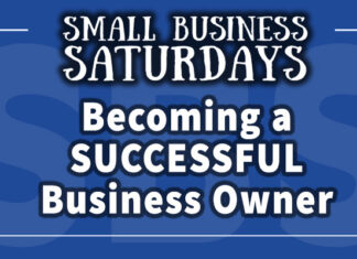 Small Business Saturdays: Becoming a Successful Business Owner in 2021
